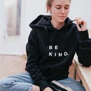Be Kind Organic Hoodie sweater
